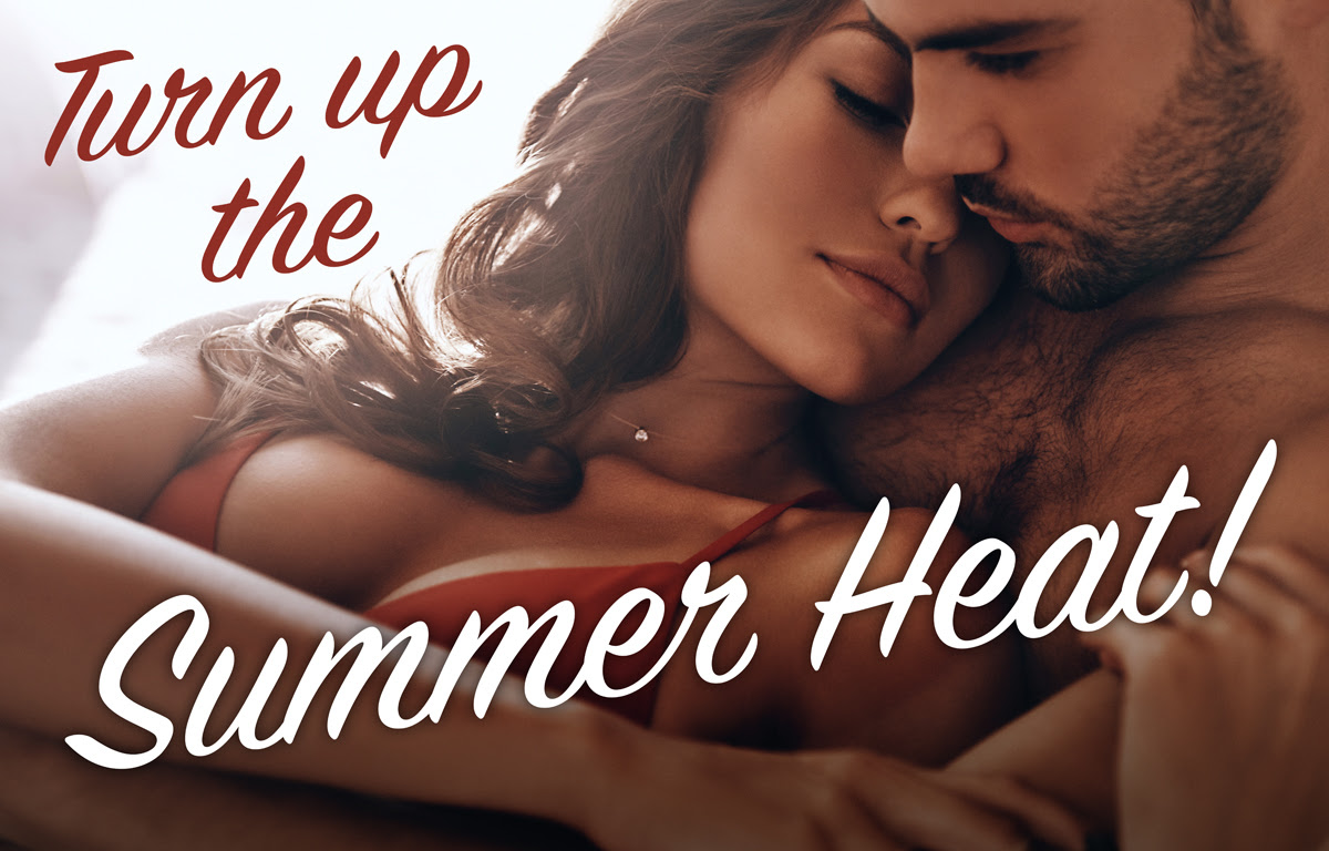 Turn up the summer heat promo